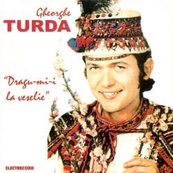 Gheorghe Turda - Dragu-mi-i la veselie - CD