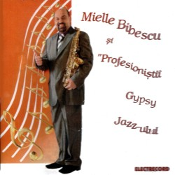 Mielle Bibescu - Profesionistii Gypsy-Jazz-ului - CD