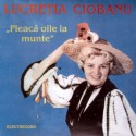 Lucretia Ciobanu - Pleaca oile la munte - CD