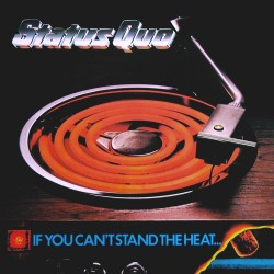 Status Quo - If You Can't Stand The Heat... - CD