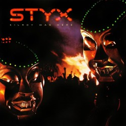 Styx - Kilroy Was Here - CD