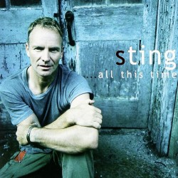 Sting - ...All This Time - CD