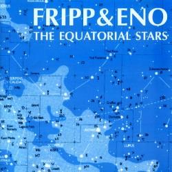 Robert Fripp / Brian Eno - Equatorial Stars - CD digipack