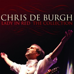 Chris De Burgh - Lady In Red: The Collection - CD