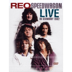 Reo Speedwagon - Live In Germany 1982 - DVD