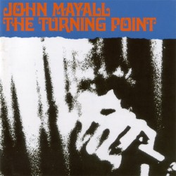 John Mayall - Turning Point - CD