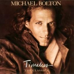 Michael Bolton - Timeless (The Classics) - CD