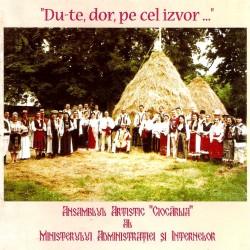 Ansamblul CIOCARLIA - Du-te dor pe cel izvor - CD