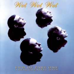 Wet Wet Wet - End Of Part One - Their Greatest Hits - CD