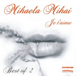 Mihaela Mihai - Je T'Aime - Best of....vol.2 - CD