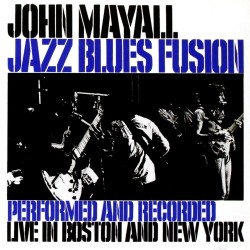 John Mayall - Jazz Blues Fusion - CD