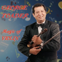 George Toader - Magic of violin - CD
