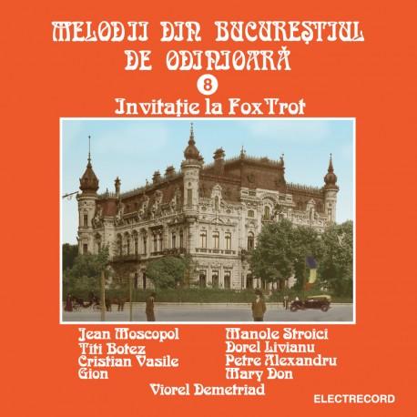 V/A - Melodii din Bucurestiul de odinioara - Invitatie la FoxTrot vol.8 - CD