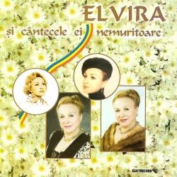 Elvira - Elvira si cantecele ei nemuritoare - CD