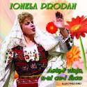 Ionela Prodan - Asta-i viata, n-ai ce-i face - CD