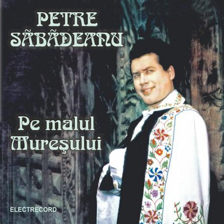 Petre Sabadeanu - Pe malul Muresului - CD