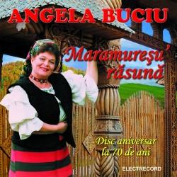 Angela Buciu - Maramuresu' rasuna - CD
