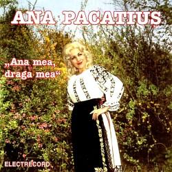 Ana Pacatius - Ana mea, draga mea - CD