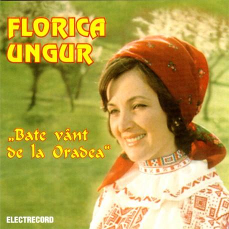Florica Ungur - Bate vânt de la Oradea - CD