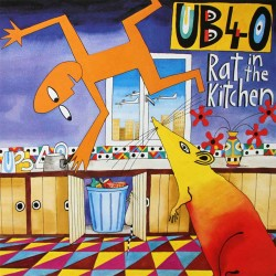 Ub 40 - Rat In The Kitchen - CD