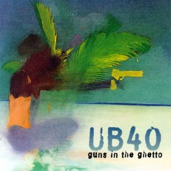 Ub 40 - Guns In The Ghetto - CD