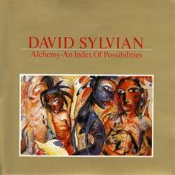 David Sylvian - Alchemy - An Index Of Possibilities - CD