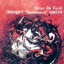 "Johnny ""Hammond"" Smith - Opus De Funk - CD"