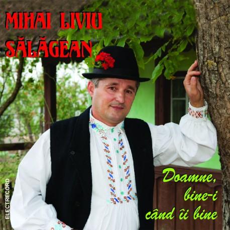 Mihai Liviu Sălăgean - Doamne bine-i când îi bine - CD