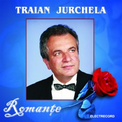 Traian Jurchela - Romanţe - CD