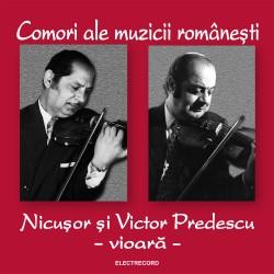 Nicuşor şi Victor Predescu - Comori ale muzicii româneşti - vioară - CD