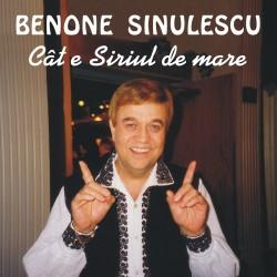 Benone Sinulescu - Cât e Siriul de mare - CD