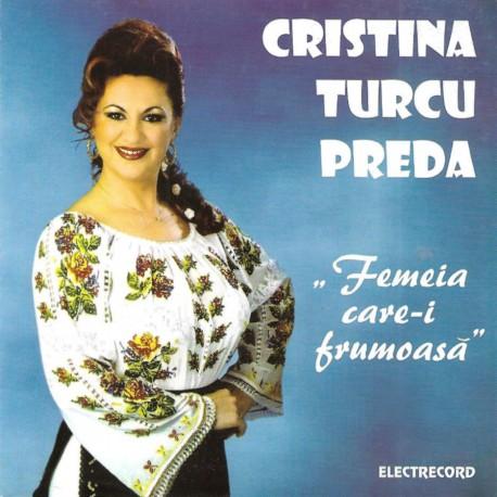 Cristina Turcu Preda - Femeia care-i frumoasă - CD