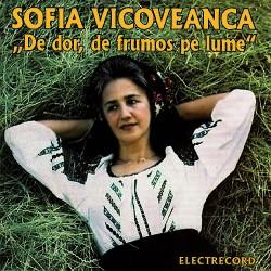 Sofia Vicoveanca - De dor, de frumos pe lume - CD