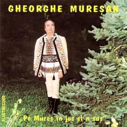 Gheorghe Mureşan - Pe Mureş în jos şi-n sus - CD