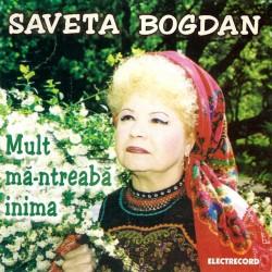 Saveta Bogdan - Mult mă-ntreabă inima - CD
