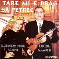 Marisena Teicu Zamfir şi Dorel Zamfir - Tare mi-e drag să petrec - CD