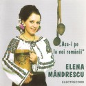 Elena Mândrescu - Aşa-i pe la noi, românii - CD