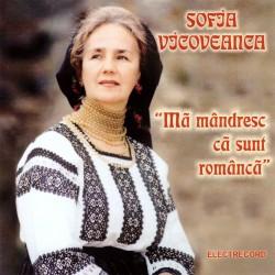 Sofia Vicoveanca - Mă mândresc ca sunt româncă - CD
