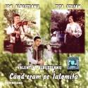 Ion Albeşteanu, Valentin Albeşteanu şi Tiţa Ştefan - Când eram pe Ialomiţa - CD
