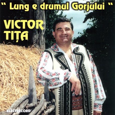 Victor Tita - Lung e drumul Gorjului - CD