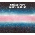Marius Popp - Nodul Gordian + 3 Bonustrack (limited edition) - CD Digipack