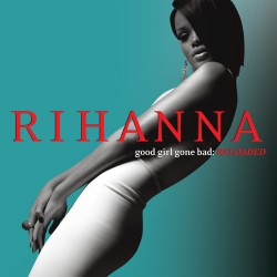Rihanna - Good Girl Gone Bad Reloaded - CD