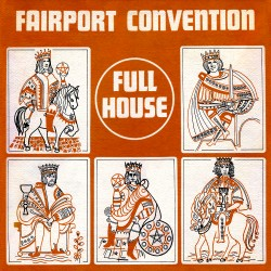 Fairport Convention - Full House - CD