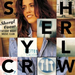 Sheryl Crow - Tuesday Night Music Club - CD