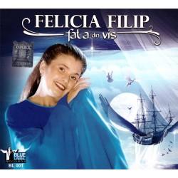 Felicia Filip - Fata din vis - CD digipack