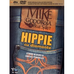 Mike Godoroja & Blue Spirit - Hippie cu diamante - DVD digipack