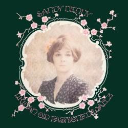 Sandy Denny - Like An Oldfashioned - CD