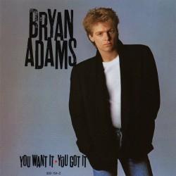 Bryan Adams - You Want It, You Got It - CD