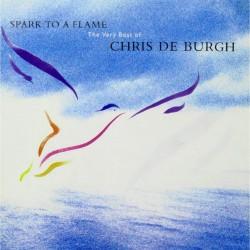 Chris De Burgh - Spark To A Flame - Best Of Chris De Burgh - CD
