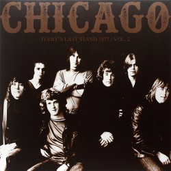 Chicago - Terry's Last Stand Vol.2 - Clear Vinyl 2LP